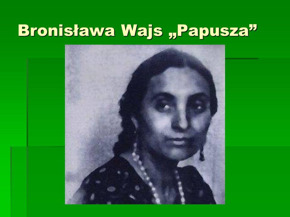 """Bronisława Wajs """"Papusza"""