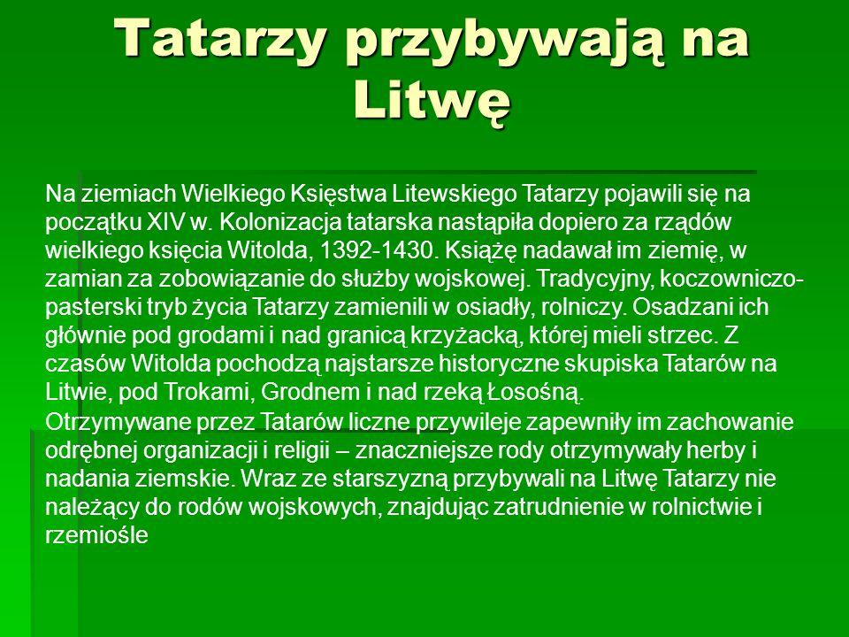 Tatarzy przybywają na Litwę