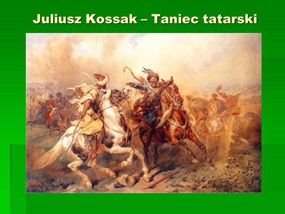 Juliusz Kossak – Taniec tatarski