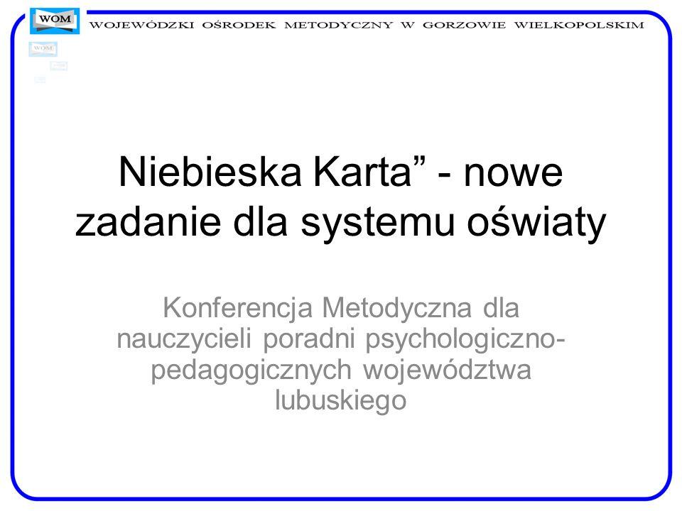 Niebieska Karta - nowe zadanie dla systemu oświaty