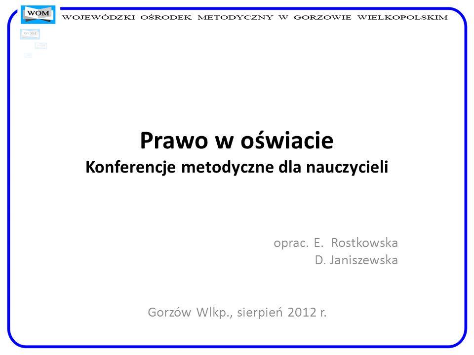 Prawo w oświacie Konferencje metodyczne dla nauczycieli
