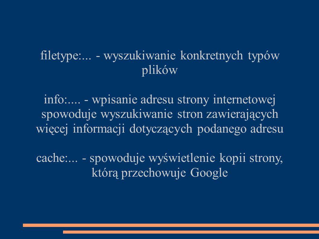 filetype:... - wyszukiwanie konkretnych typów plików