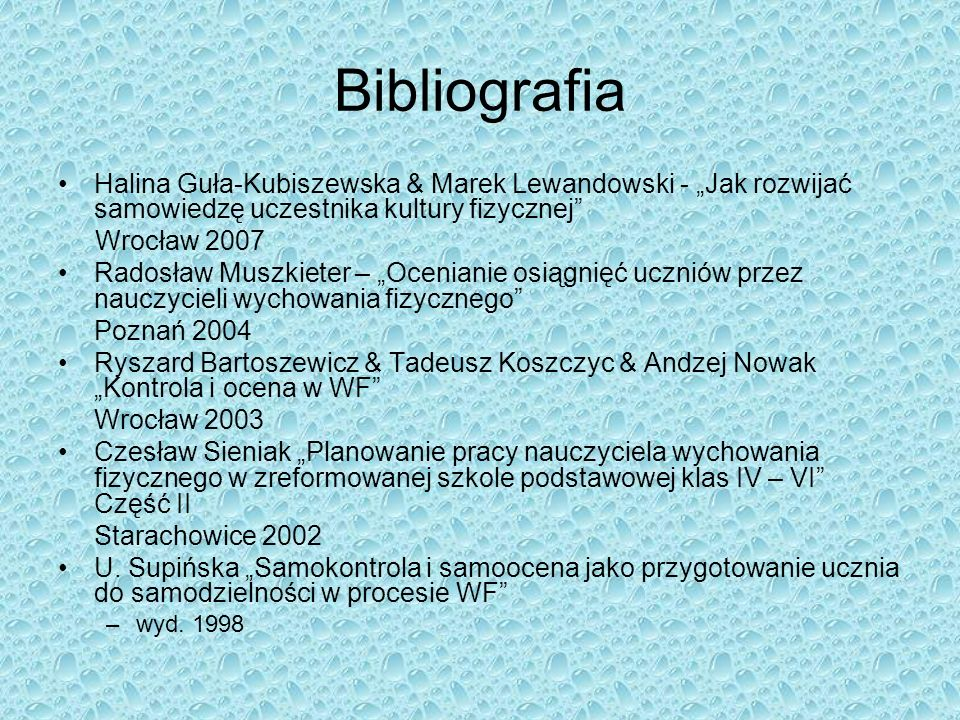 """BibliografiaHalina Guła-Kubiszewska & Marek Lewandowski - """"Jak rozwijać samowiedzę uczestnika kultury fizycznej"""