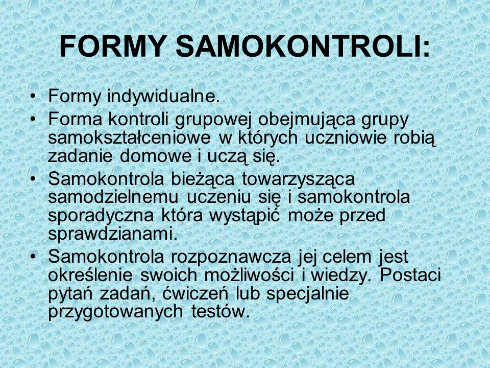 FORMY SAMOKONTROLI: Formy indywidualne.