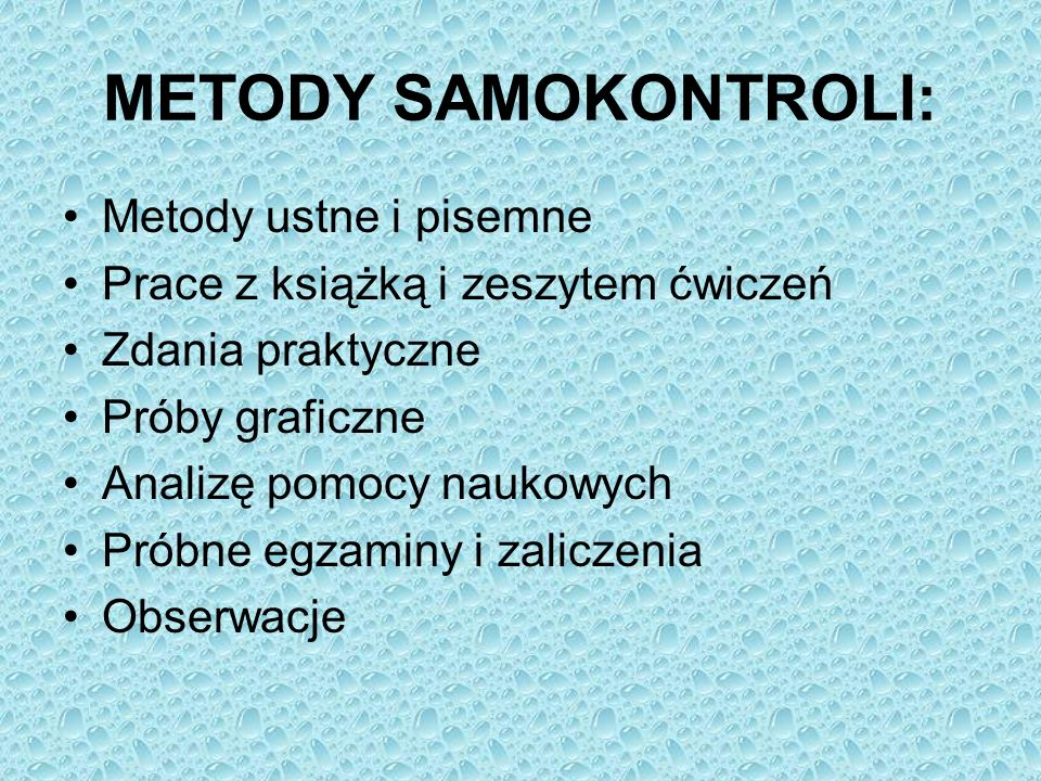 METODY SAMOKONTROLI: Metody ustne i pisemne