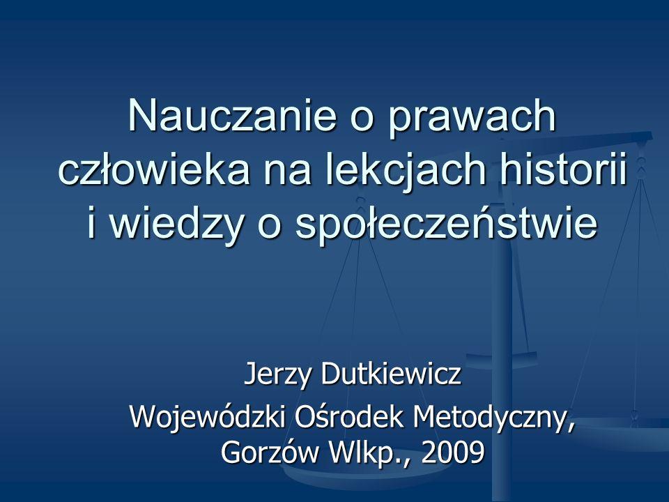Jerzy Dutkiewicz Wojewódzki Ośrodek Metodyczny, Gorzów Wlkp., 2009
