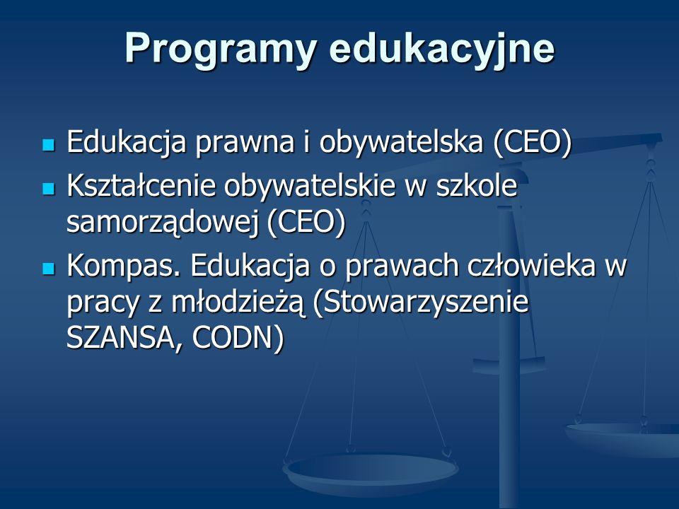 Programy edukacyjne Edukacja prawna i obywatelska (CEO)