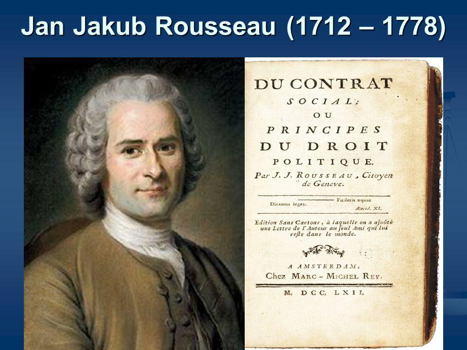 Jan Jakub Rousseau (1712 – 1778)