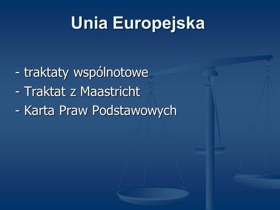 Unia Europejska - traktaty wspólnotowe - Traktat z Maastricht