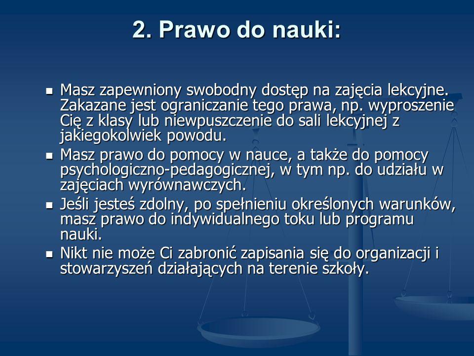2. Prawo do nauki: