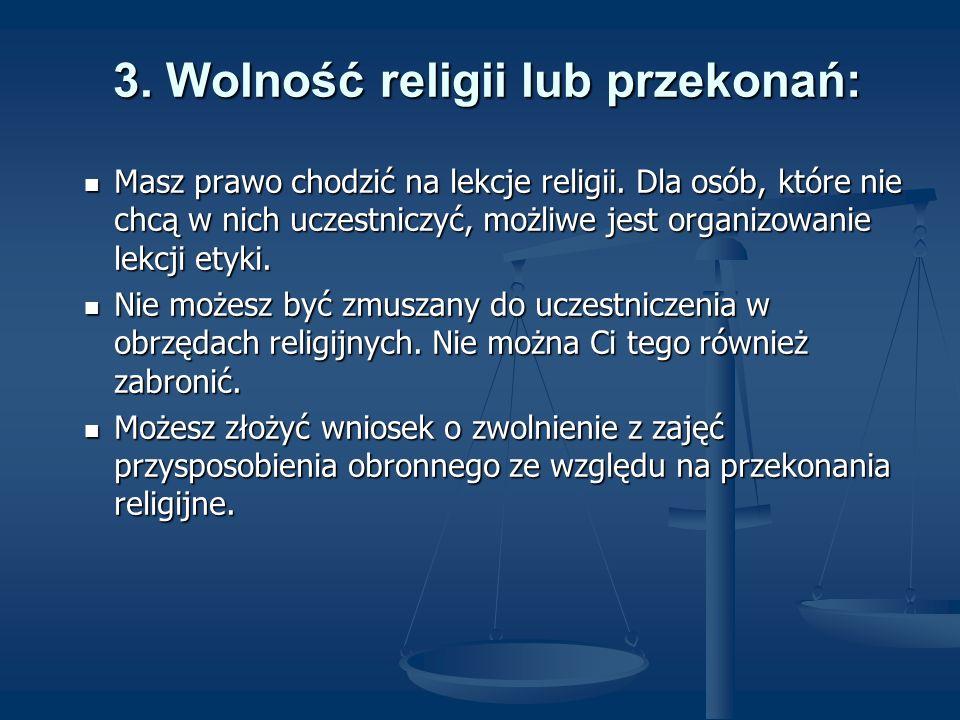 3. Wolność religii lub przekonań: