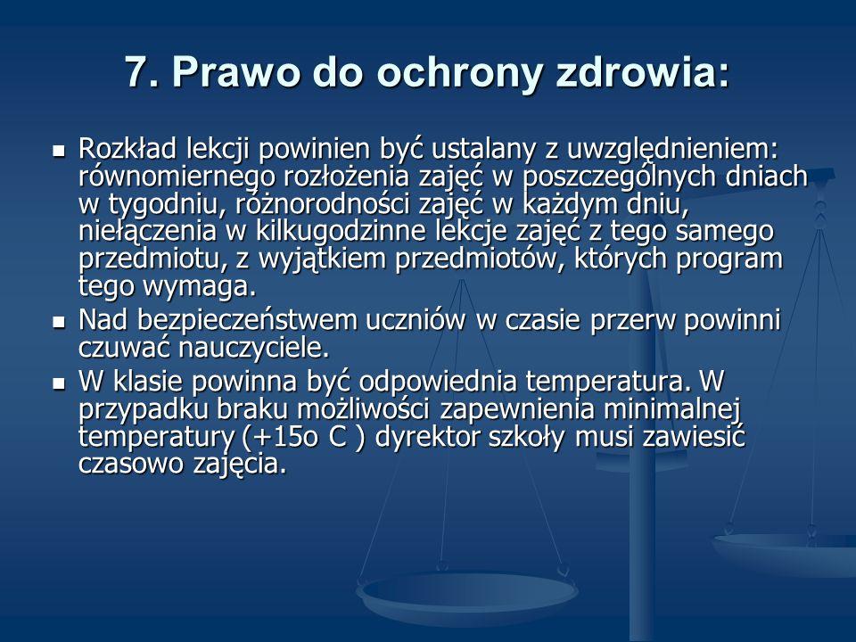 7. Prawo do ochrony zdrowia: