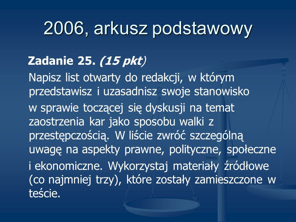 2006, arkusz podstawowy Zadanie 25. (15 pkt)