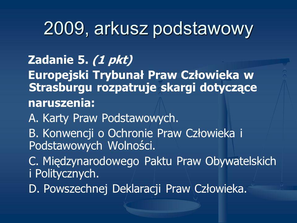 2009, arkusz podstawowy Zadanie 5. (1 pkt)