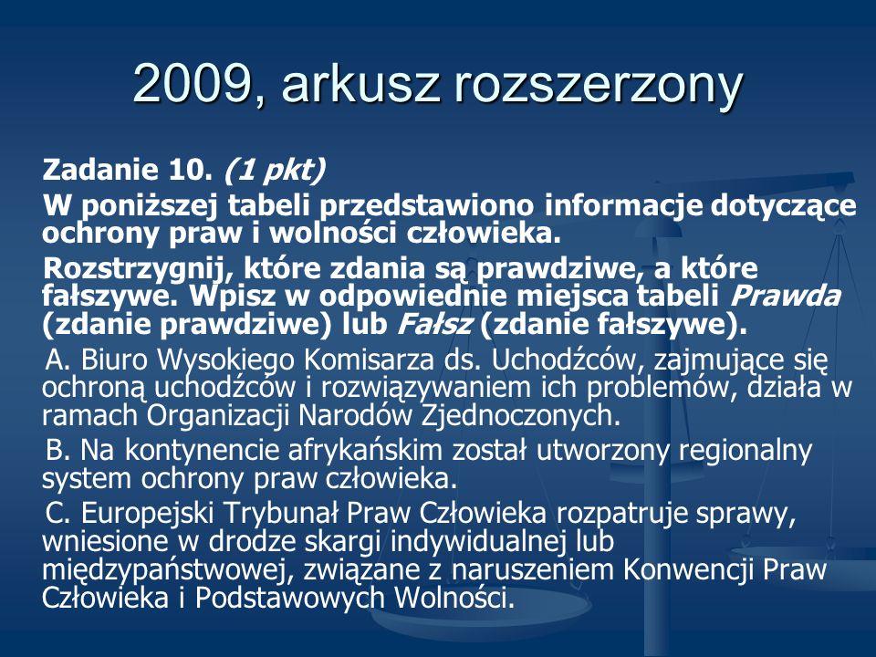 2009, arkusz rozszerzony Zadanie 10. (1 pkt)
