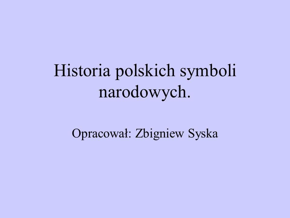 Historia polskich symboli narodowych.