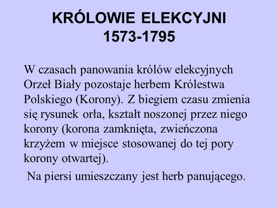 KRÓLOWIE ELEKCYJNI 1573-1795