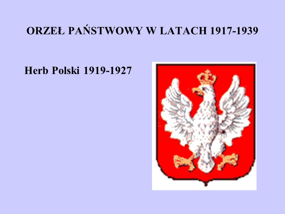 ORZEŁ PAŃSTWOWY W LATACH 1917-1939