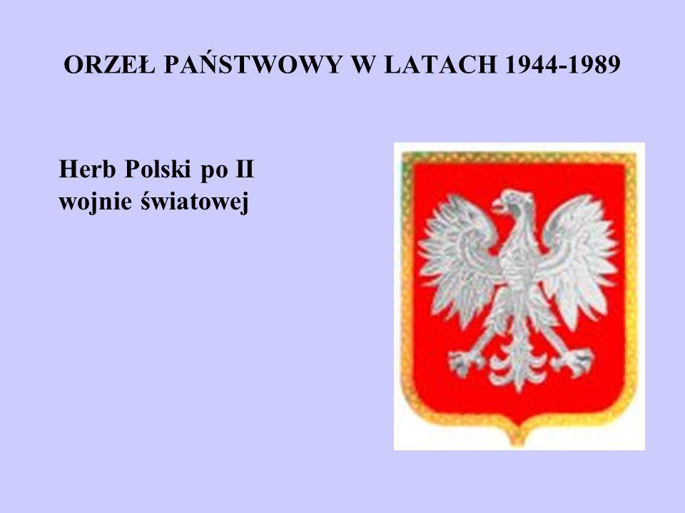 ORZEŁ PAŃSTWOWY W LATACH 1944-1989