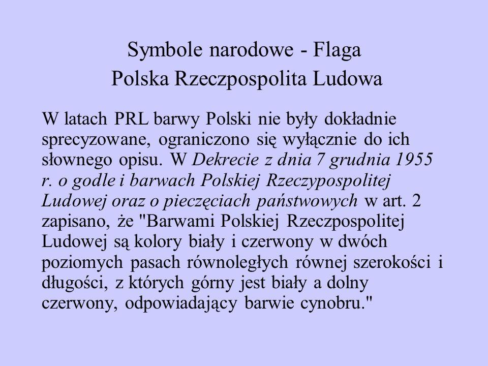 Symbole narodowe - Flaga Polska Rzeczpospolita Ludowa