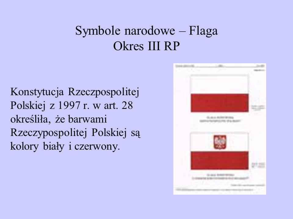 Symbole narodowe – Flaga Okres III RP