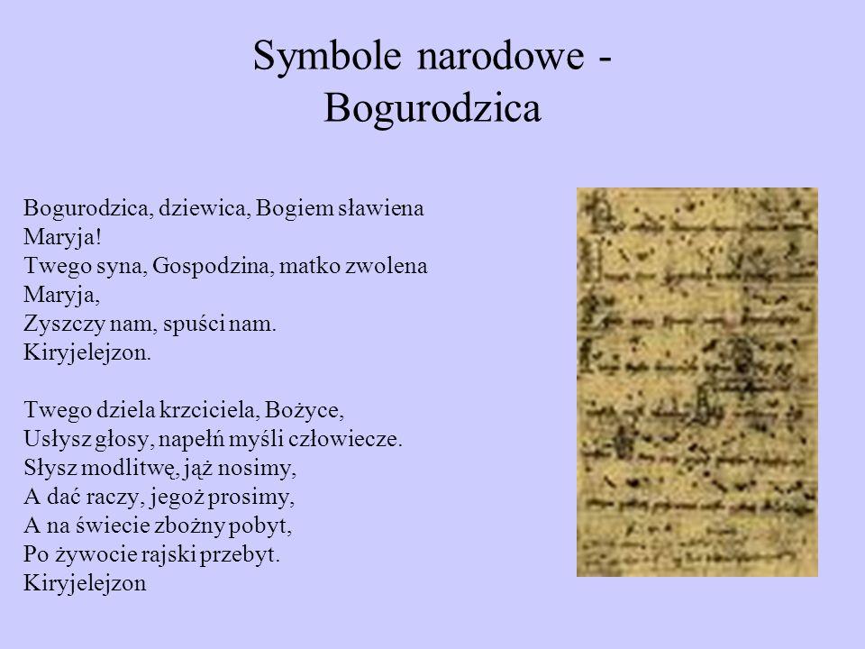 Symbole narodowe - Bogurodzica