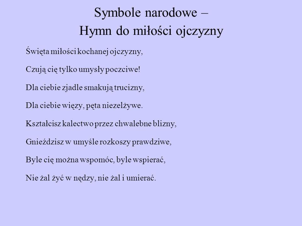 Symbole narodowe – Hymn do miłości ojczyzny