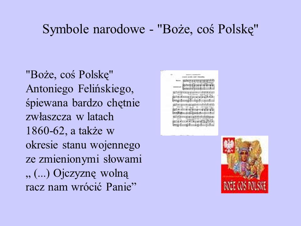 Symbole narodowe - Boże, coś Polskę