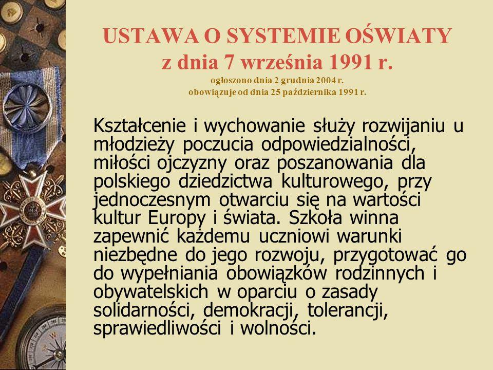 USTAWA O SYSTEMIE OŚWIATY z dnia 7 września 1991 r