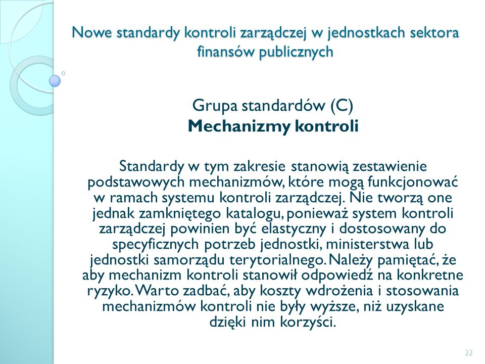 Grupa standardów (C) Mechanizmy kontroli