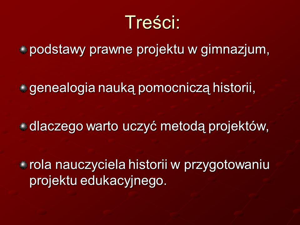 Treści: podstawy prawne projektu w gimnazjum,
