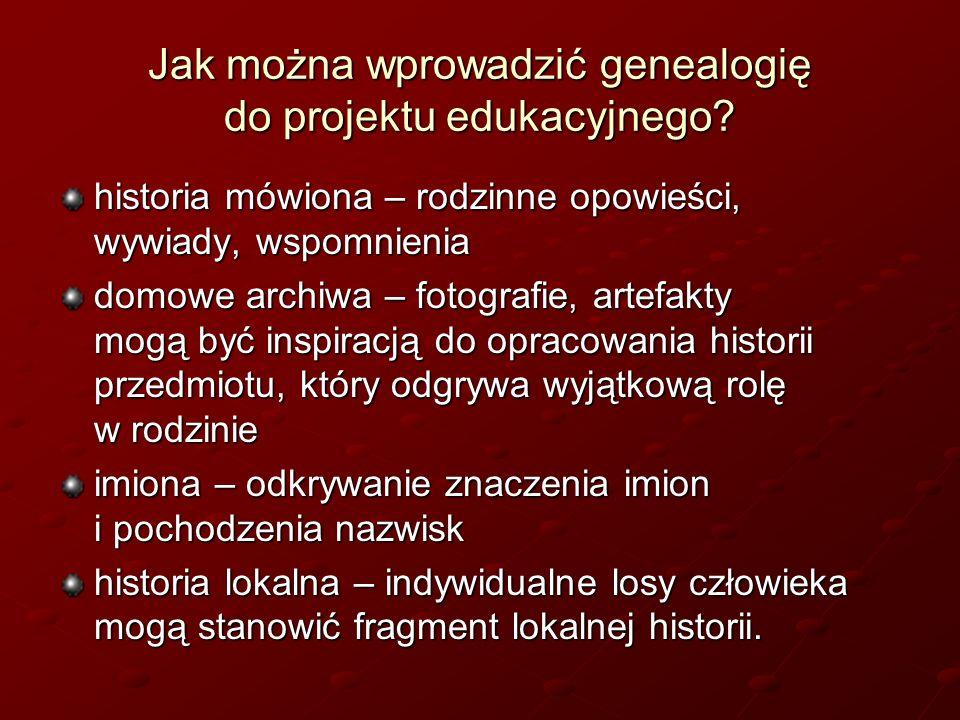 Jak można wprowadzić genealogię do projektu edukacyjnego