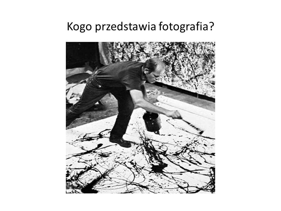 Kogo przedstawia fotografia