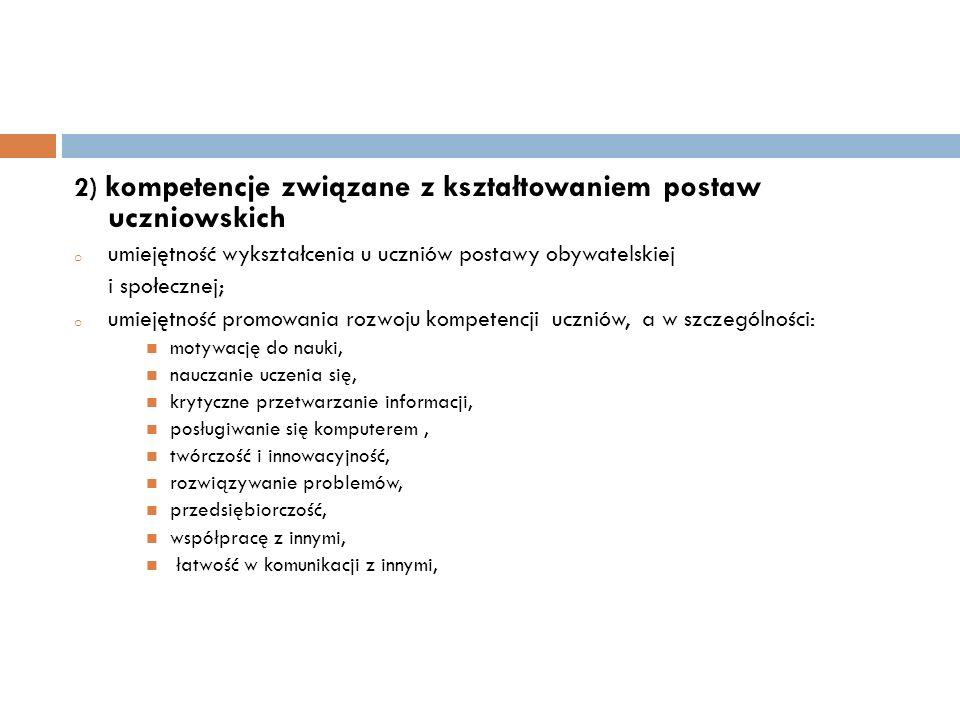 2) kompetencje związane z kształtowaniem postaw uczniowskich