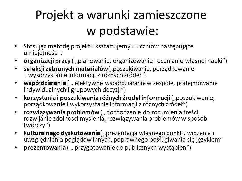 Projekt a warunki zamieszczone w podstawie: