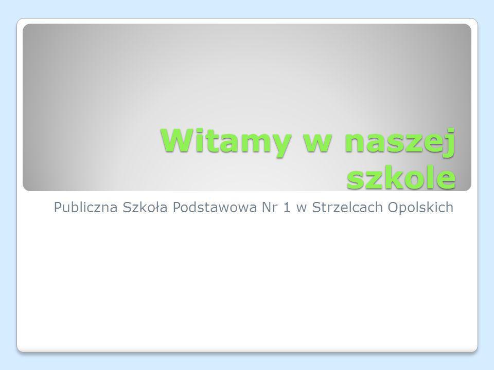 Publiczna Szkoła Podstawowa Nr 1 w Strzelcach Opolskich