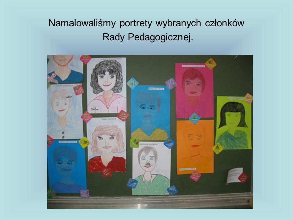 Namalowaliśmy portrety wybranych członków