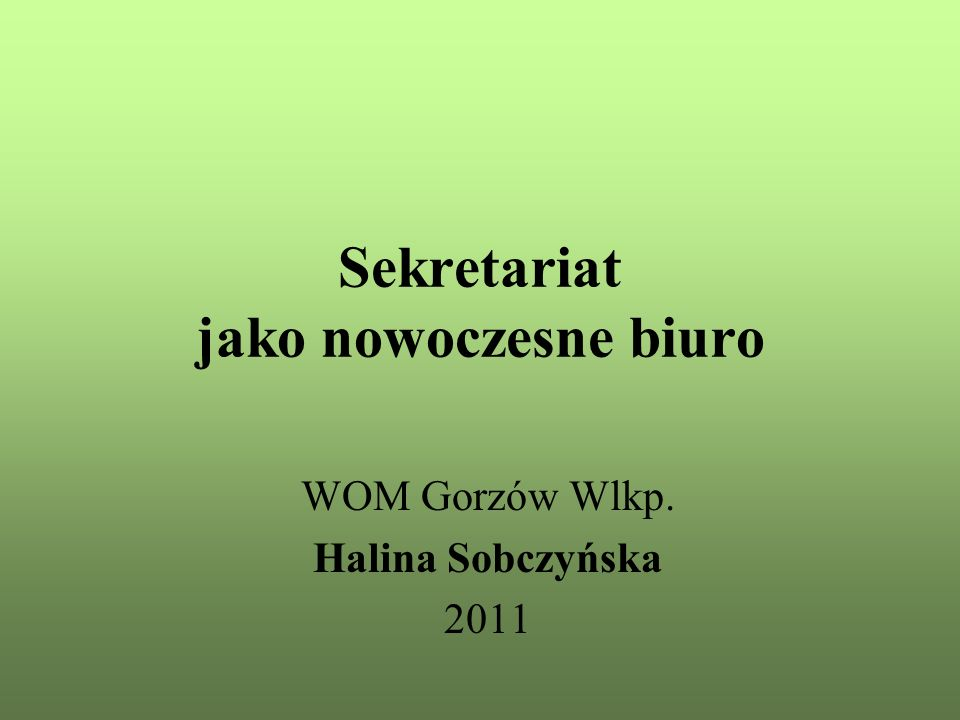 Sekretariat jako nowoczesne biuro