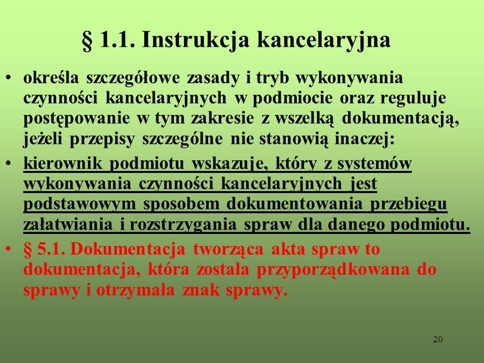 § 1.1. Instrukcja kancelaryjna