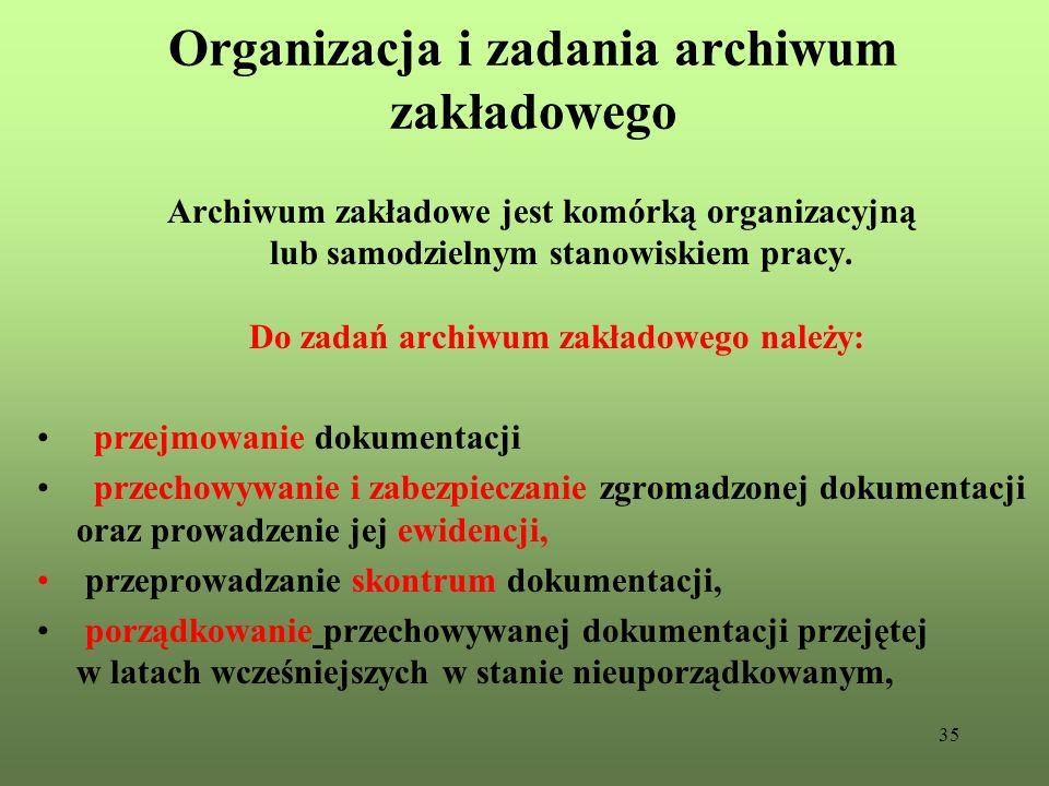 Organizacja i zadania archiwum zakładowego