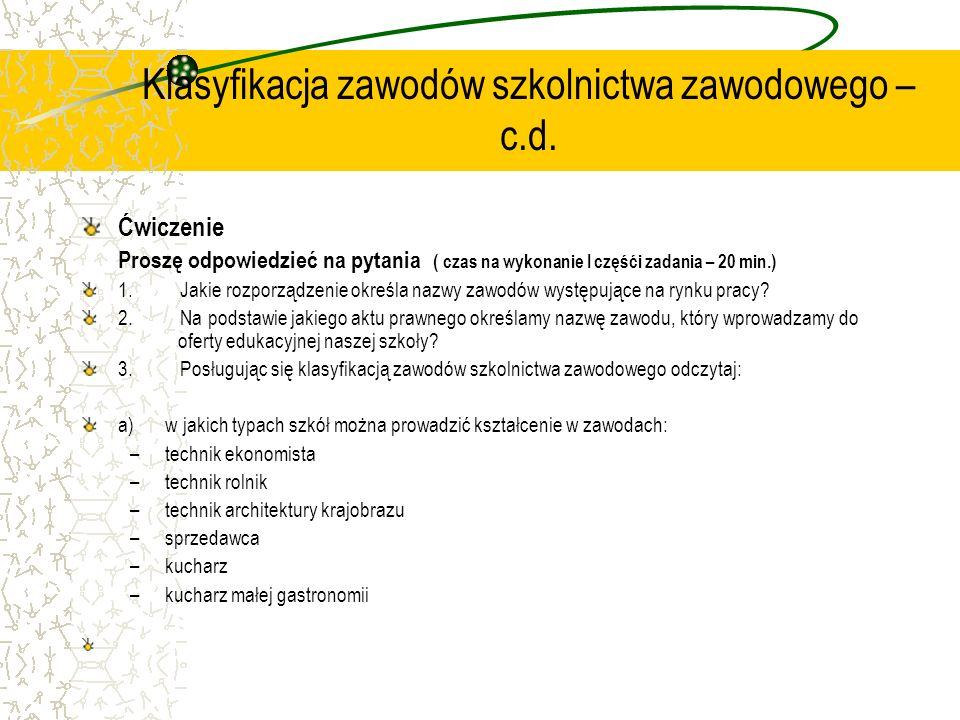 Klasyfikacja zawodów szkolnictwa zawodowego – c.d.