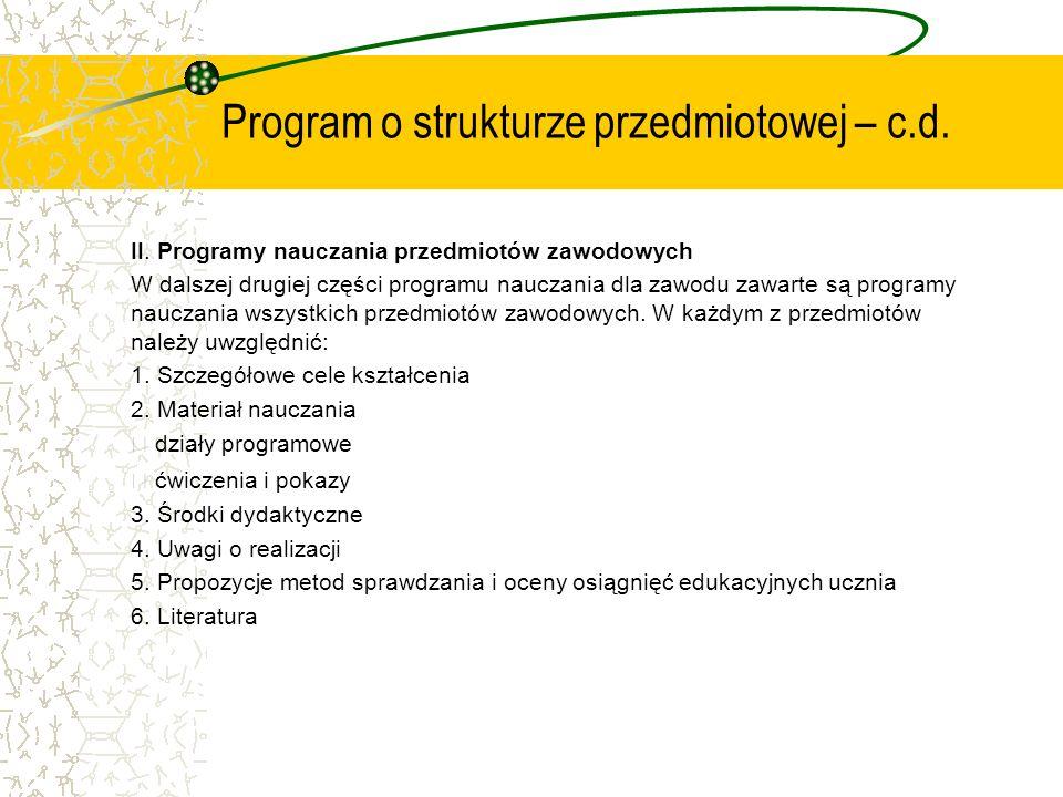 Program o strukturze przedmiotowej – c.d.