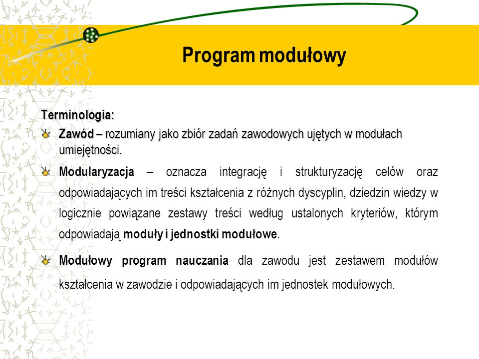 Program modułowy Terminologia: