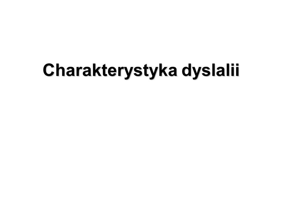 Charakterystyka dyslalii