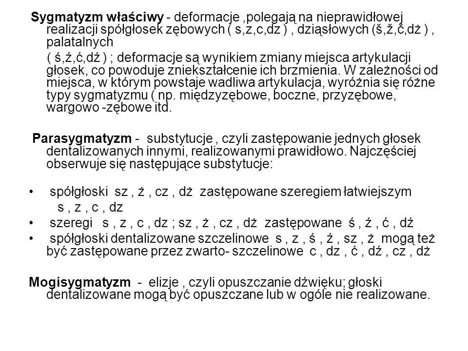 spółgłoski sz , ż , cz , dż zastępowane szeregiem łatwiejszym