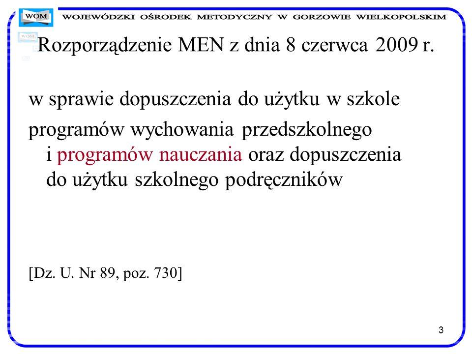 Rozporządzenie MEN z dnia 8 czerwca 2009 r.
