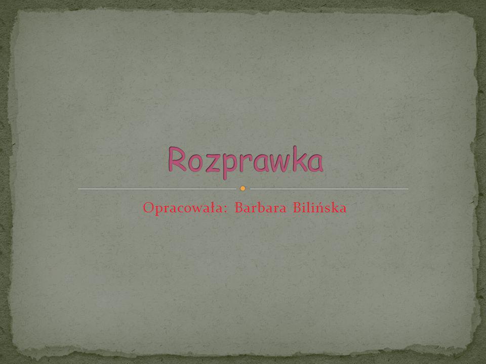 Opracowała: Barbara Bilińska