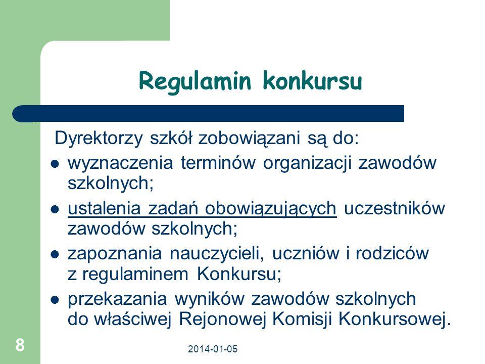 Regulamin konkursu Dyrektorzy szkół zobowiązani są do: