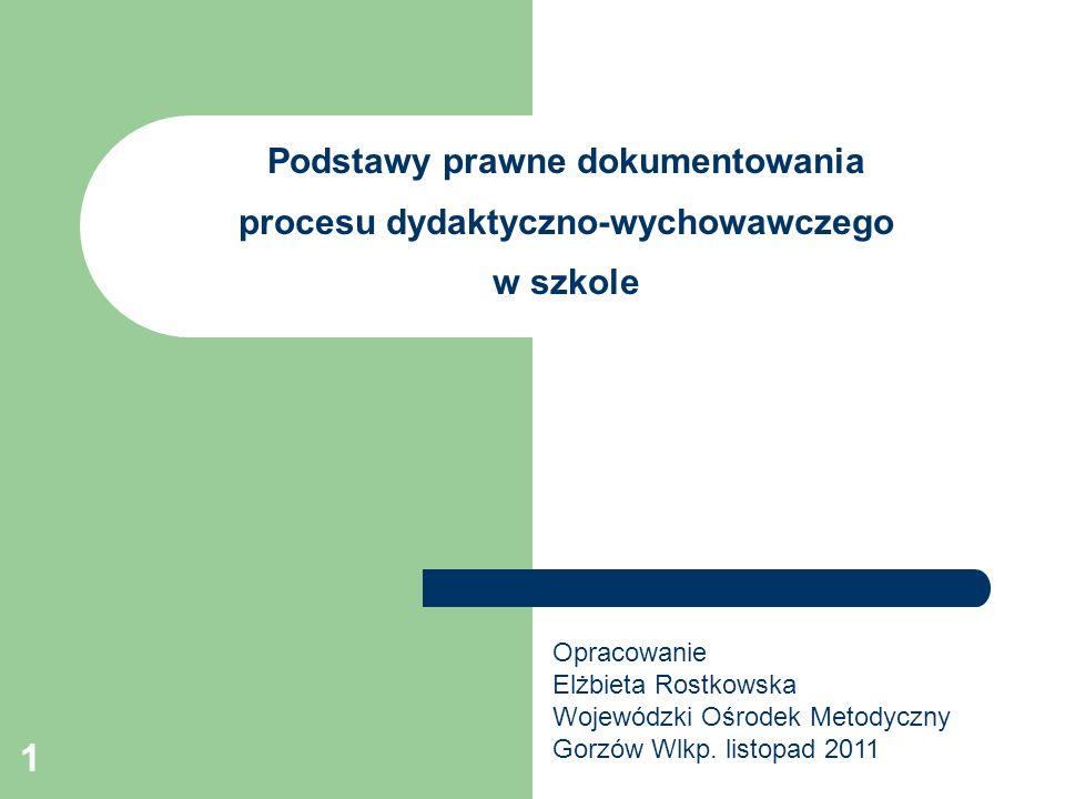 Podstawy prawne dokumentowania procesu dydaktyczno-wychowawczego