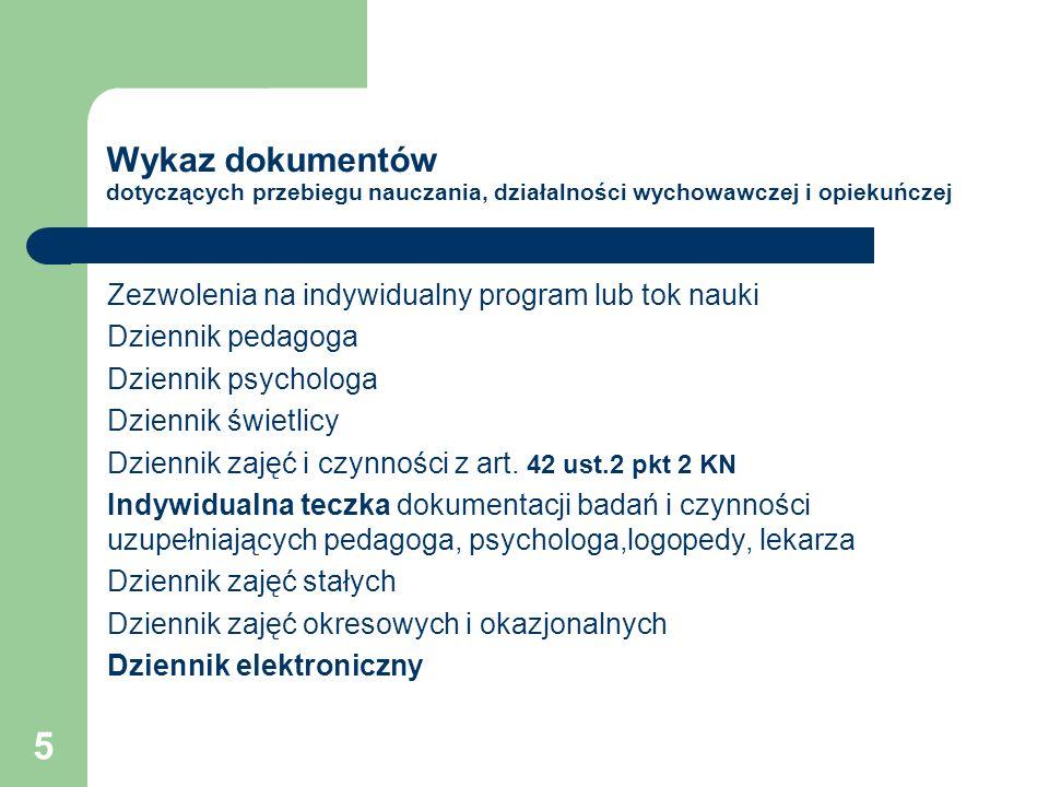 Wykaz dokumentów dotyczących przebiegu nauczania, działalności wychowawczej i opiekuńczej